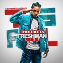 The Streets Freshman List mixtape cover art