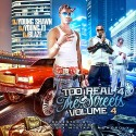 Too Real 4 The Streets 4 mixtape cover art