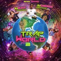 Trap World 2 mixtape cover art