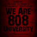 We Are 808 University (Instrumentals) mixtape cover art