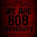 We Are 808 University (Instrumentals) mixtape cover art