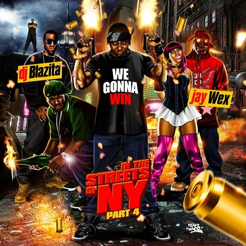 DJ Blazita - In The Streets Of NY 4 Mixtape