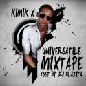 Kimik X - Universatile mixtape cover art