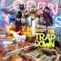 Shut The Trap Down mixtape cover art