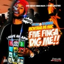 Montana Da Mac - Five Finga Dig Me mixtape cover art