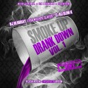 Smoke Up, Drank Down mixtape cover art