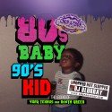 Yung Texxus - 80's Baby, 90's Kid (Chopped Not Slopped) mixtape cover art