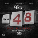 48 Slim - The First 48 mixtape cover art