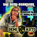 Demi Auto - The Demi-Stration mixtape cover art