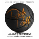 Lil Silk & Skypad War - Pick N Roll mixtape cover art