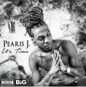 Pearis J - It's Time mixtape cover art