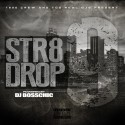 1800 Crew - Str8 Drop 9 mixtape cover art