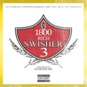 1800 Rico - Swisher 3 mixtape cover art
