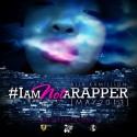 Alja Kamillion - #IAmNotARapper mixtape cover art