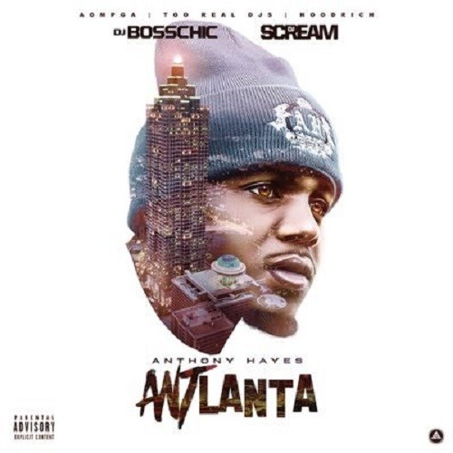 http://images.livemixtapes.com/artists/bosschic/anthony_hayes-antlanta/cover.jpg