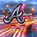 Atlanta On The Rise mixtape cover art