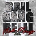 BailGang Belli - Made Myself mixtape cover art