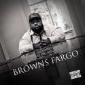 Big Brown - Browns Fargo mixtape cover art