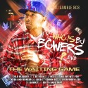 Bj Bowers - The Waiting Game (Hosted By DJ Gamble) mixtape cover art