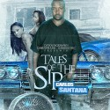 Carlos Santana - Tales Of The Sip mixtape cover art