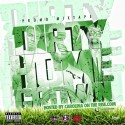 Dirty Home Grown (Hosted By Carolina On The Rise) mixtape cover art