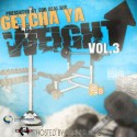 Get Cha Weight Up 3 mixtape cover art