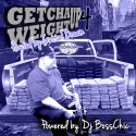 Get Cha Weight Up 4 (Hosted By Tha Gutta Dream) mixtape cover art