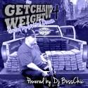 Get Cha Weight Up 4 (Hosted By Tha Gutta Dream) mixtape cover art