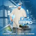 Gutta - What The Lick Read mixtape cover art