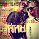 I'm On My Grind (Hosted By Rich Kidz) mixtape cover art