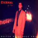 Joe Slick - Eternal mixtape cover art