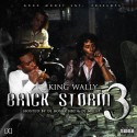King Wally - Brick Storm 3 mixtape cover art