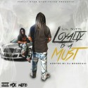 Lil Nitti - Loyalty Is A Must mixtape cover art