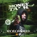 Money Talk 9 (Hosted By Sy Ari Da Kid) mixtape cover art
