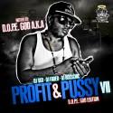 Profit & Pussy VII mixtape cover art