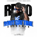 Rezzo - Bout Dat Time Reloaded mixtape cover art