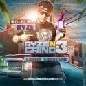 Ryze - Ryze N Grind 3 mixtape cover art