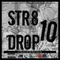 Str8 Drop 10 mixtape cover art