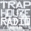 Trap House Radio (Hosted By Atlanta OG KK) mixtape cover art