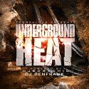 Underground Heat mixtape cover art