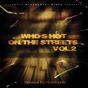 Who's Hot On The Streets 2 (Hosted By Northside) mixtape cover art