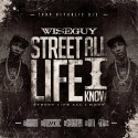 Wise Guy - Street Life All I Know mixtape cover art