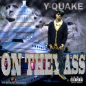 Y-Quake - On They Ass mixtape cover art