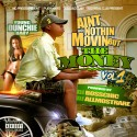 Young Dunchie Baby - Ain't Nothin' Movin' But The Money mixtape cover art