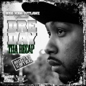 Dre Day - The Recap (Hosted By Slim Thug) mixtape cover art
