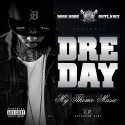 Dre Day - My Theme Music mixtape cover art