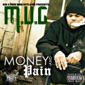 M.U.G. - Money & Pain mixtape cover art
