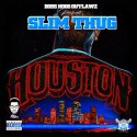 Slim Thug - Houston mixtape cover art