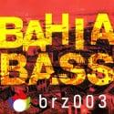 Bahia Bass Part 1 mixtape cover art