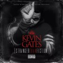 Kevin Gates - Stranger Than Fiction mixtape cover art